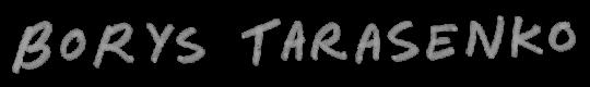 BORYS TARASENKO
